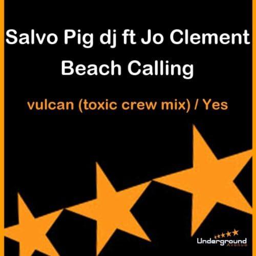Salvo Pig Dj Feat Jo Clement