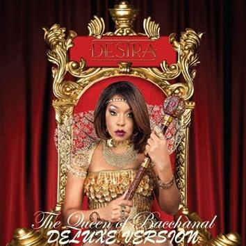 Queen of Bacchanal (Deluxe Version)
