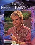Sew Easy Embellishments by Nancy Zieman (1997-01-01)