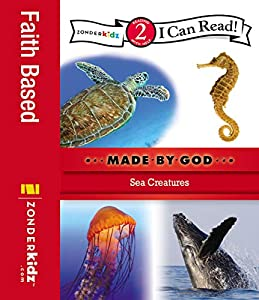 Sea Creatures: Level 2 (I Can Read! / Made By God)