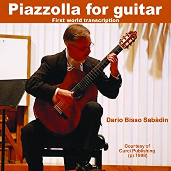 Piazzolla For Guitar (First World Transcription)
