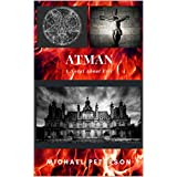 ATMAN: A Novel About Evil (English Edition)