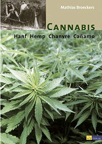 Cannabis, Hanf, Hemp, Chanvre, Canamo