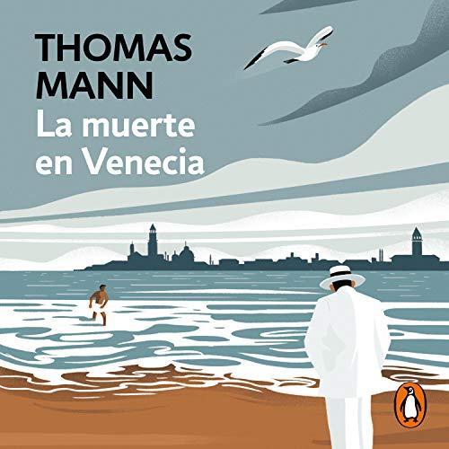 La muerte en Venecia [Death in Venice] audiobook cover art