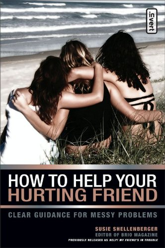 How to Help Your Hurting Friend: Advice For Showing Love When Things Get Tough (invert) (English Edition)