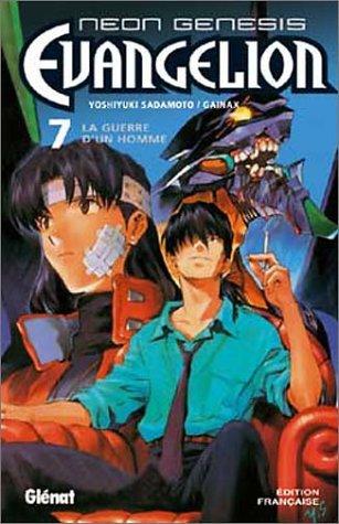 Neon Genesis Evangelion - Tome 07: La Guerre d'un homme