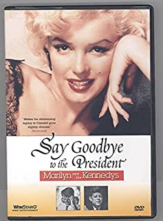 Say Goodbye to the President