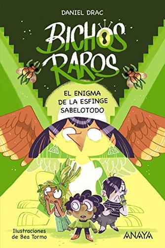 Bichos raros 2: El enigma de la esfinge sabelotodo (LITERATURA INFANTIL - Narrativa infantil)