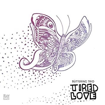 Tired Love