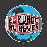El Mundo Está al Revés (feat. Foyone & Dollar)