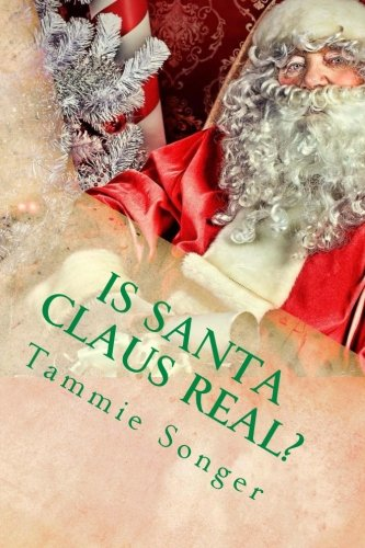 Is Santa Claus Real?: The Secret of Christmas