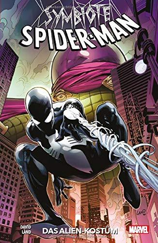 Symbiote Spider-Man: Bd. 1: Das Alien-Kostüm