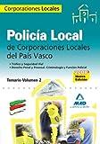 Policía Local Del País Vasco. Temario. Volumen Ii. Tráfico Y Seguridad Vial. Derecho Penal Y Procesal. Criminología Y Función Policial