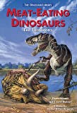 Meat-Eating Dinosaurs: The Theropods (Dinosaur Library)