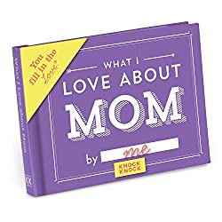 Knock Knock What I Love about Mom Fill in the Love Journal mothers day gift book
