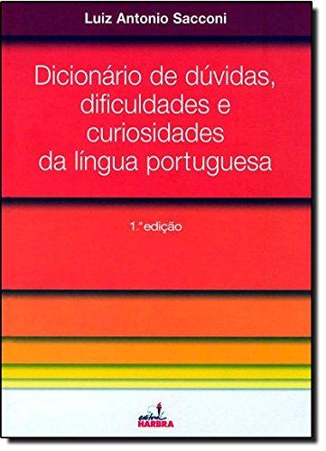 Dicionário de Dúvidas. Dificuldades e Curiosidades da Língua Portuguesa