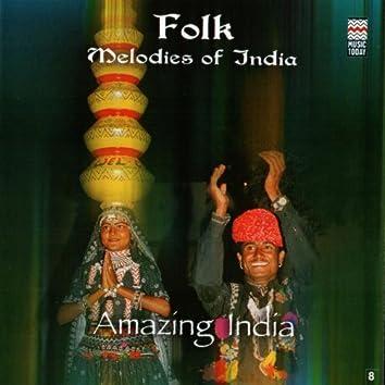 Amazing India - Folk Melodies Of India