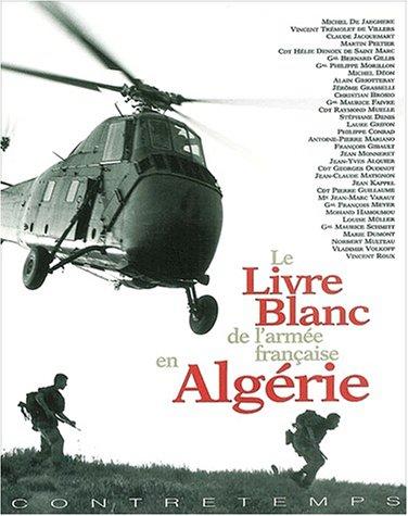 Le Livre Blanc de l'armée française en Algérie