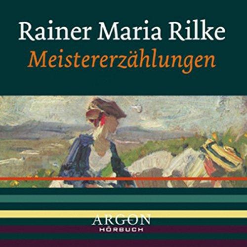 Rilke - Meistererzählungen audiobook cover art