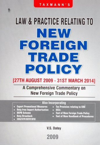 Taxmann's Law & Practice Relating to New Foreign Trade Policy [27th August 2009-31st March 2014]