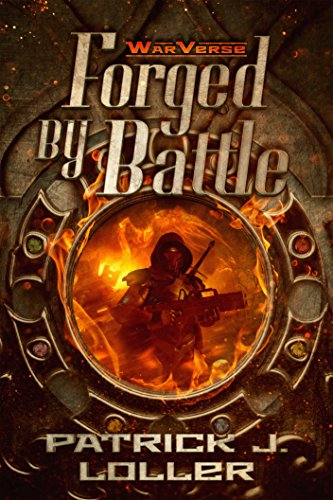 Forged by Battle (WarVerse Book 1)