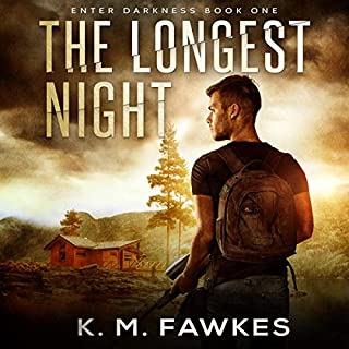 The Longest Night     Enter Darkness, Book 1              Written by:                                                                                                                                 K. M. Fawkes                               Narrated by:                                                                                                                                 Andrew B. Wehrlen                      Length: 4 hrs and 28 mins     Not rated yet     Overall 0.0