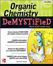 Organic Chemistry Demystified 2/E 2nd edition by Bloch, Daniel (2012) Paperback