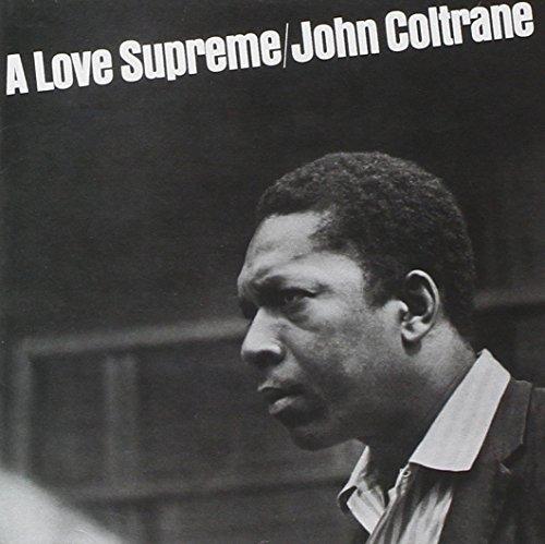 A Love Supreme [Remastered]