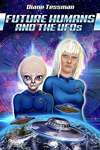 Future Humans and the UFOs: Time For New Thinking (English Edition)