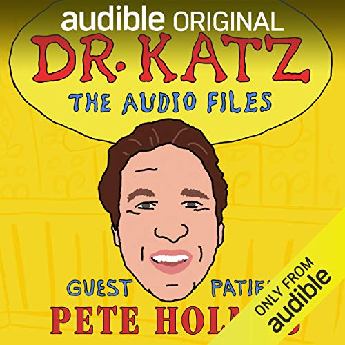 Ep. 7: Pete Holmes (Dr. Katz: The Audio Files) cover art
