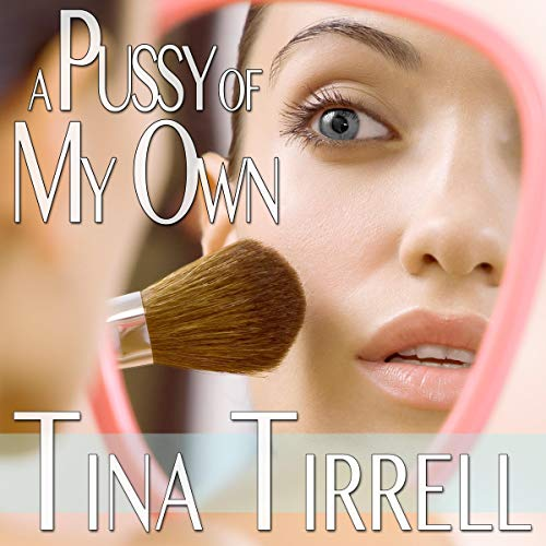 A Pussy of My Own audiobook cover art