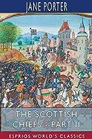 The Scottish Chiefs - Part II (Esprios Classics)