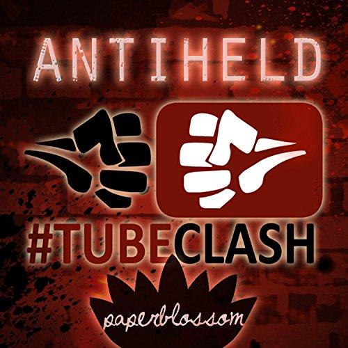 Antiheld - TubeClash EP