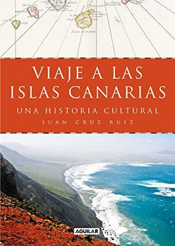 Viaje a las islas Canarias: Una historia cultural (Punto de mira)