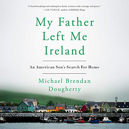 My Father Left Me Ireland audiobook cover art