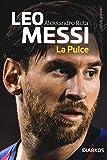 Leo Messi. La Pulce
