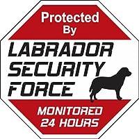LABRADOR SECURITY FORCE サインボード:ラブラドール 24時間監視中 セキュリティ 英語 看板 MADE IN U.S.A [並行輸入品]