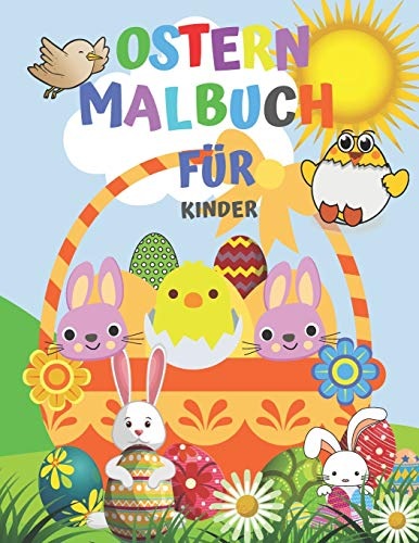 Ostern Malbuch Für Kinder: Malbuch Für Kinder Im Alter von 3-6 Jahren | Malvorlagen Zeichnungen Für Jungen und Mädchen