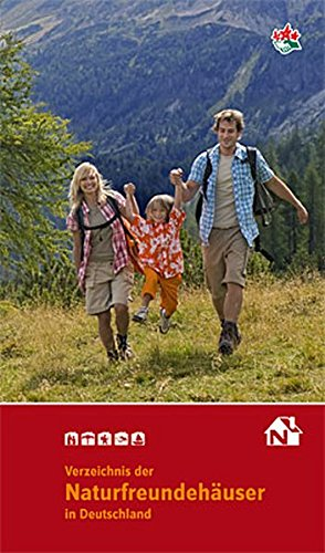 Verzeichnis der Naturfreundehäuser in Deutschland 2013