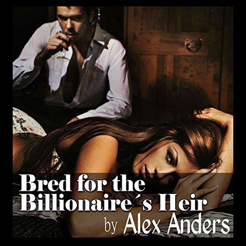 Bred for the Billionaire's Heir  By  cover art