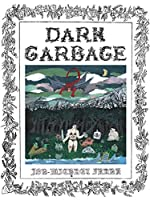 Dark Garbage