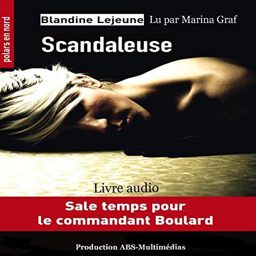 Couverture de Scandaleuse (Commandant de police Boulard 2)