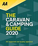 AA Caravan & Camping Guide 2020 (AA Lifestyle Guides): The UK's Best Selling Annually Updated Camping Guide: 52nd Edition: The Uk's Best Selling Annually Updated Camping Guide: 51st Edition
