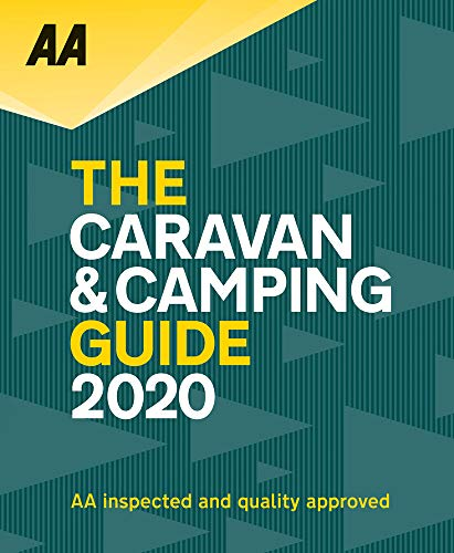 Caravan & Camping Guide 2020: Automobile Association Autoatlas: The Uk's Best Selling Annually Updated Camping Guide: 51st Edition (AA Caravan & Camping Guide)