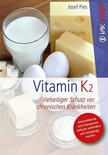 Vitamin K2: Vielseitiger Schutz vor chronischen Krankheiten