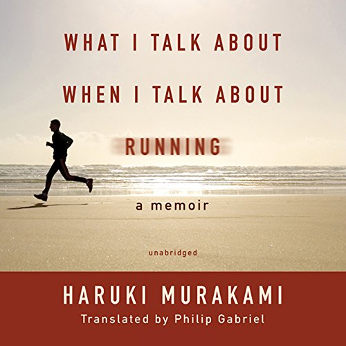 Page de couverture de What I Talk about When I Talk about Running
