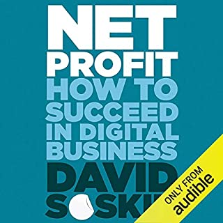 Net Profit     How to Succeed in Digital Business              Di:                                                                                                                                 David Soskin                               Letto da:                                                                                                                                 Glen McCready                      Durata:  8 ore e 56 min     1 recensione     Totali 4,0
