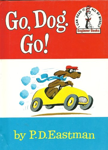 Go, Dog. Go! (I can read all by myself ~BEGINNER BOOKS) 2008