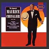 Immortal Maurice Chevalier by Maurice Chevalier (1995-04-16)