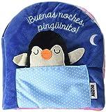 Libro de tela. ¡Buenas noches, pingüinito! (Libros de tela)